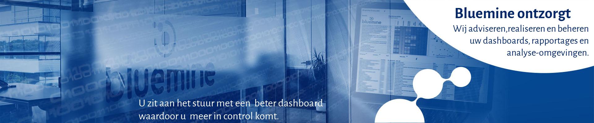 Bluemine ontzorgt : wij adviseren,realiseren en beheren  uw dashboards, rapportages en analyse-omgevingen.